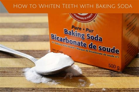 how to whiten teeth with baking soda 7 methods