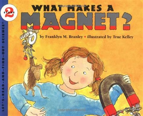 what makes a magnet full let s read and find out science stage 2 book series let s read and find out science