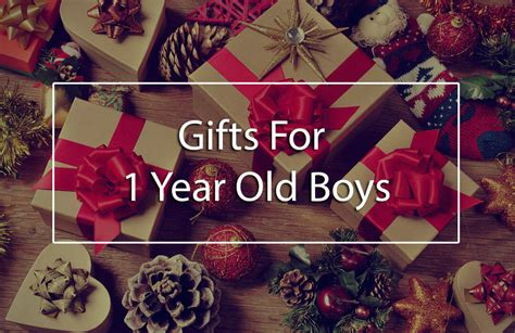 The Top  Best Gifts For   Ee  Year Ee    Ee  Old Ee   Boys Unique First