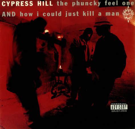 just a man cypress hill how i could just kill a man lyrics genius