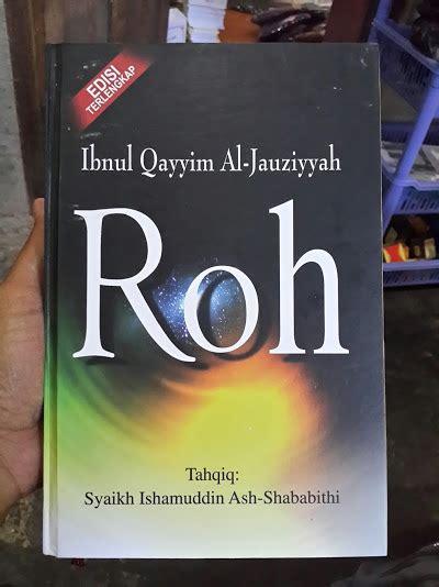 Islam Roh buku roh oleh ibnul qayyim toko muslim title