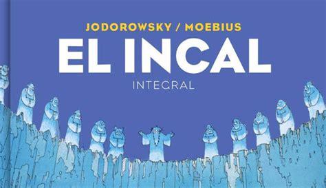 el incal integral 8416709297 rese 241 a de el incal integral reservoir books