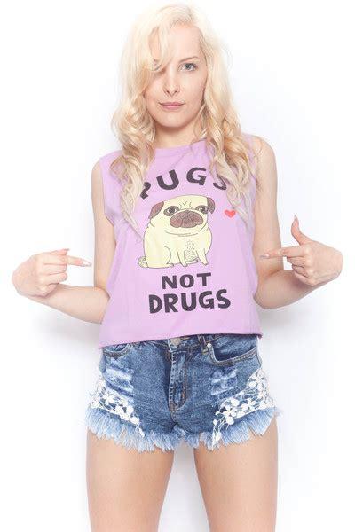 pugs not drugs tank top pugs not drugs tank wardrobelust