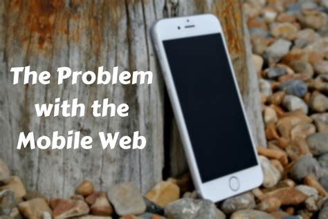 mobile app javascript mobile javascript apps the problem with the mobile web