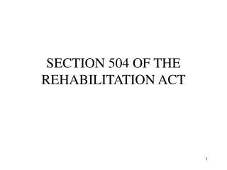 section 504 of the rehabilitation act ppt section 508 rehabilitation act amendments of 1998