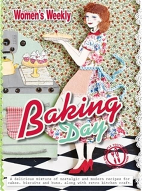 The Australian Womens Weekly Cookbook Cover baking day by the australian s weekly reviews discussion bookclubs lists