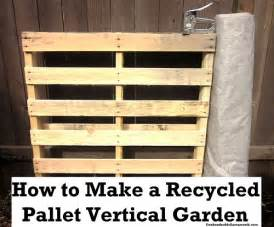 Best Wood For Raised Garden Bed - how to make a recycled pallet vertical garden one hundred dollars a month
