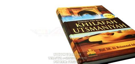 Runtuhnya Dinasti Wang Buku 1 Dan Buku 2 buku islam bangkit dan runtuhnya khilafah utsmaniyah