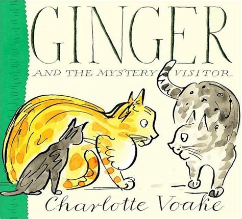 ginger and the mystery visitor by charlotte voake hardcover barnes noble 174