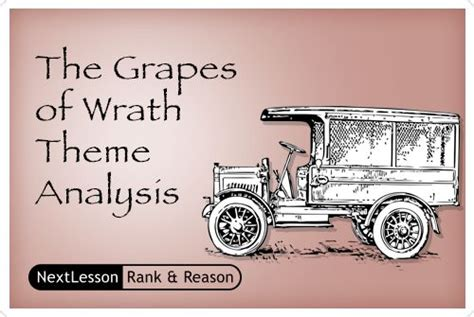 themes the grapes of wrath the grapes of wrath theme analysis critical thinking
