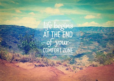 life starts comfort zone life begins at the end of your comfort zone best travel