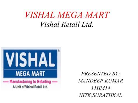 Vishal Mega Mart Project Report Mba vishal mega mart