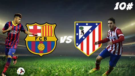barcelona to madrid atletico madrid vs barcelona prediction betting tips