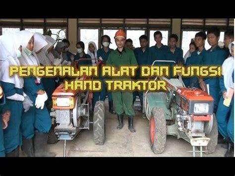 Mesin Traktor tutorial dan identifikasi traktor tractor mesin