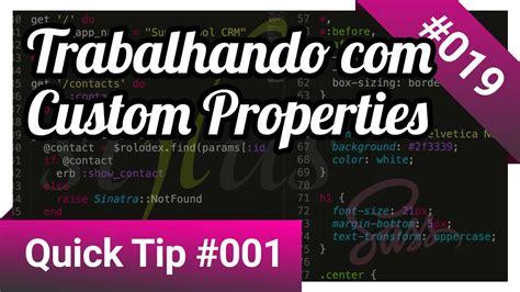 Custom Ccs 001 019 trabalhando css custom properties tip