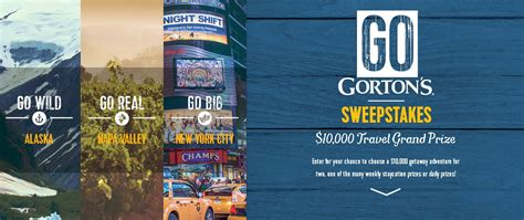 Grand Prize Sweepstakes - win the go gorton s daily and weekly prize sweepstakes 10 000 travel grand prize