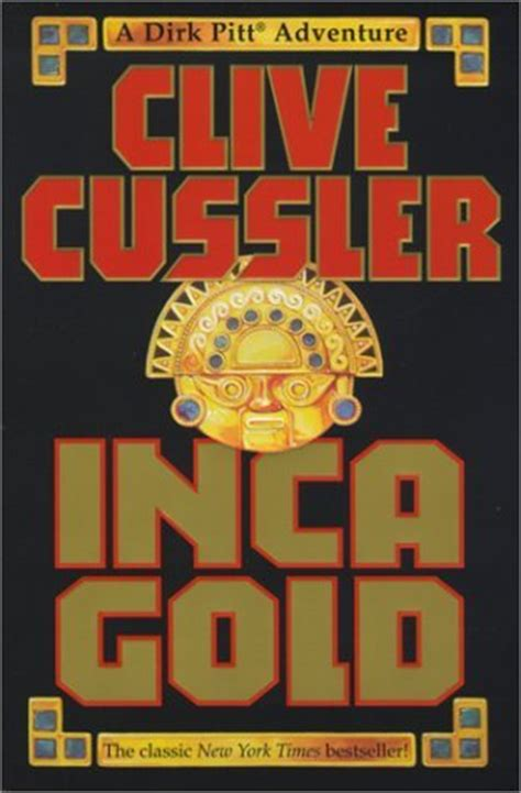libro inca gold dirk pitt inca gold dirk pitt 12 by clive cussler