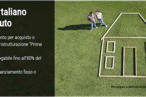 i migliori mutui prima casa migliori mutui prima casa mutuo giovani pi 249
