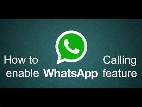 tutorial whatsapp call how to enable whatsapp voice calling feature officially