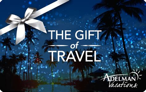 Gift Cards For Travel - gift cards adelman vacations