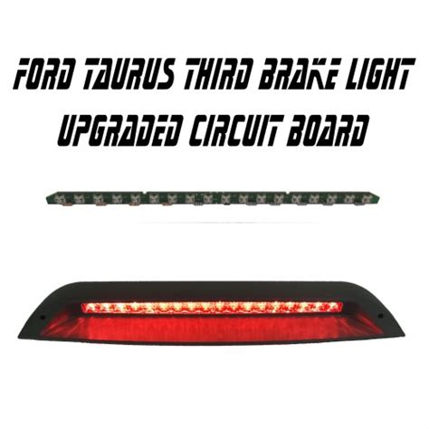 ford taurus brake light ford taurus third brake light replacement circuit board