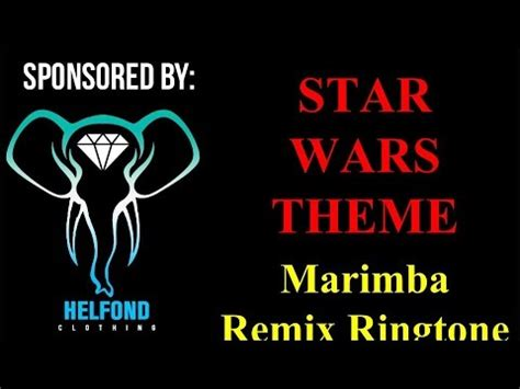 star wars themes ringtones star wars theme marimba ringtone and alert youtube