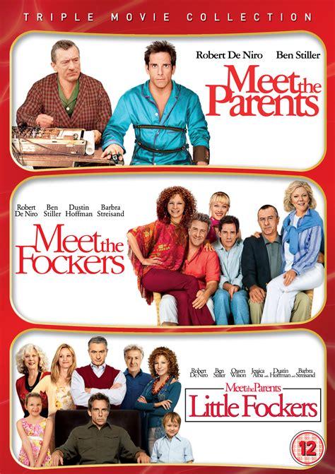 meet the parents meet the parents meet the fockers fockers new