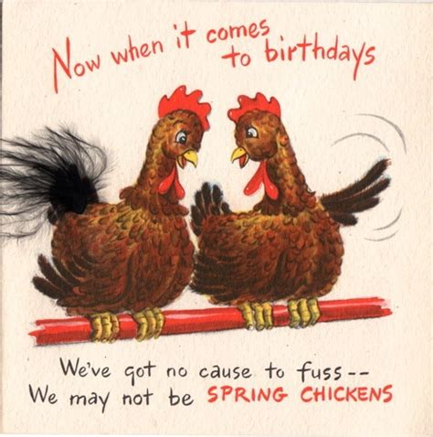 Chicken Birthday Card Happy Birthday Spring Chicken Quotes