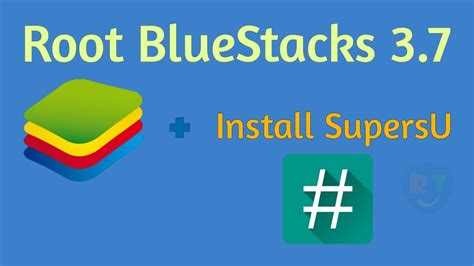 bluestacks kingroot how to root bluestacks 3 7 and install supersu without