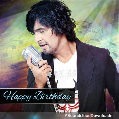 download mp3 happy birthday song by sonu nigam pin by sc downloader music on music masti pinterest