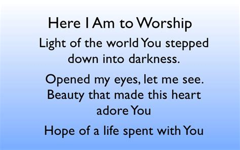 Light Of The World You Stepped Into Darkness Lyrics by Here I Am To Worship