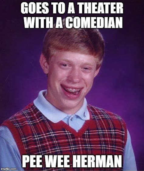 Pee Meme - bad luck brian meme imgflip