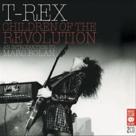 Children Of The L by Children Of The Revolution Marc Bolan T Rex Mo 239 Cani