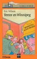 terror en winnipeg el 8434811375 el rinc 243 n de mar 237 a terror en winnipeg