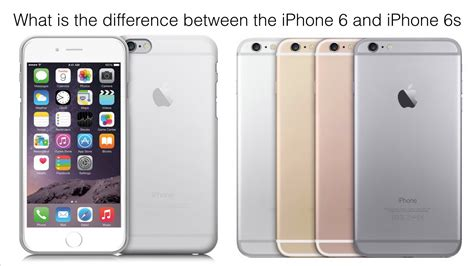 what is the difference between the iphone 6 and 6s
