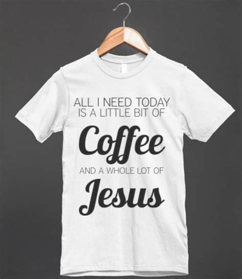 T shirt: coffee, jesus, , christ, church, christianity, cross, funny, cute, shirt, gift ideas
