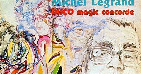 Disco Magic the world of the disco orchestral michel legrand