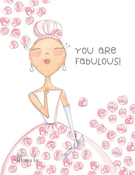 pretty much fabulous things that are well fabulous you are fabulous quotes quotesgram