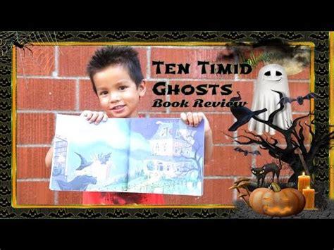 libro ten timid ghosts halloween book for kids ten timid ghosts book review kid book review youtube