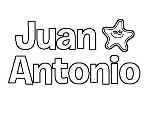 imagenes que digan juan dibujo de juan antonio para colorear dibujos net