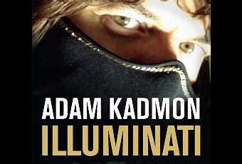 gli illuminati adam kadmon illuminati adam kadmon paperblog