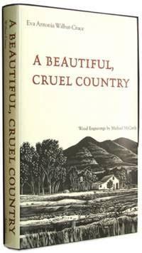 beautifully cruel books a beautiful cruel country by antonia wilbur cruce