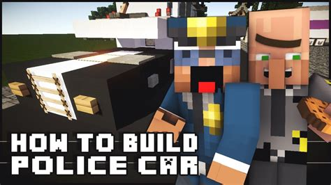 minecraft police car minecraft vehicle tutorial police car youtube