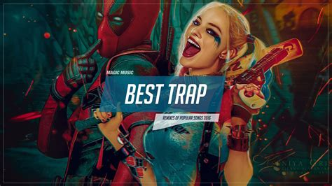 best of trap trap mix 2017 squad trap trap bass