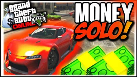 Gta Online Money Making Solo - best way to get money in gta 5 online after patch howsto co