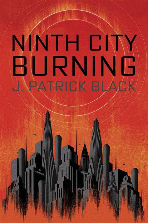 aliens abroad novels books spotlight excerpt ninth city burning by j black