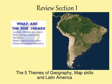 5 themes of geography latin america review section i
