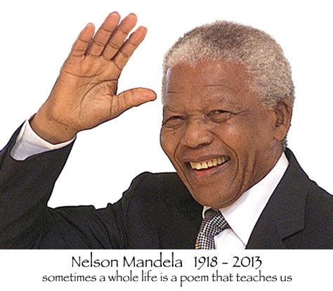write a biography of nelson mandela nelson mandela 1918 2013 we write poems
