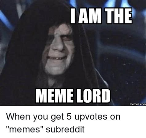 Meme Lord - iam the meme lord memescom meme on sizzle