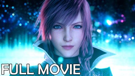film final fantasy youtube lightning returns final fantasy xiii 3 the movie